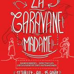 Festival Caravane Madame